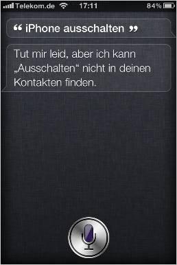 Witzige Frage an Siri (iPhone 4S): iPhone 4S ausschalten