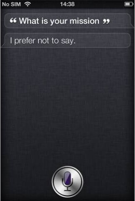 Witzige Frage an Siri (iPhone 4S): Was ist deine Mission, Siri?